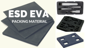 Anti static EVA foam insert