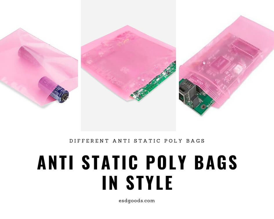 Different Anti static poly bags