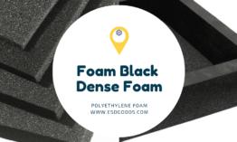 Foam Black Dense Foam